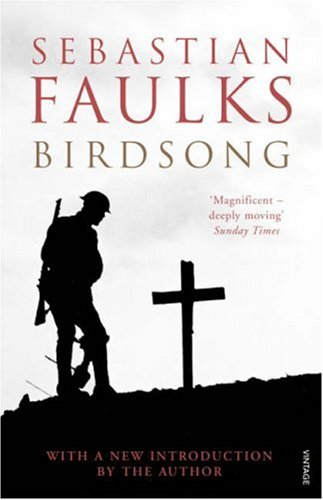 Cover Image of Birdsong, a book by Sebastian Faulks.