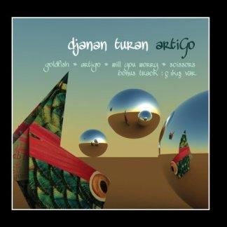 Djanan Turan Artigo EP