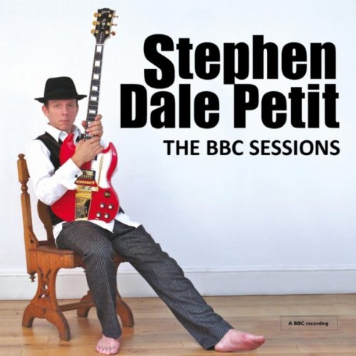 Stephen Dale Petit - The BBC Sessions